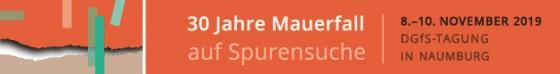 Banner: 30 Jahre Mauerfall auf Spurensuche, DgfS-Tagung in Naumburg, 8. – 10. November 2019
